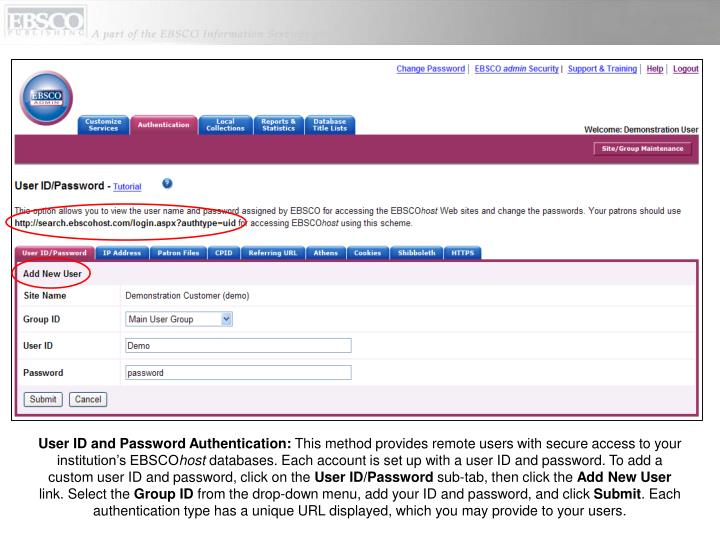 User ID and Password Authentication: