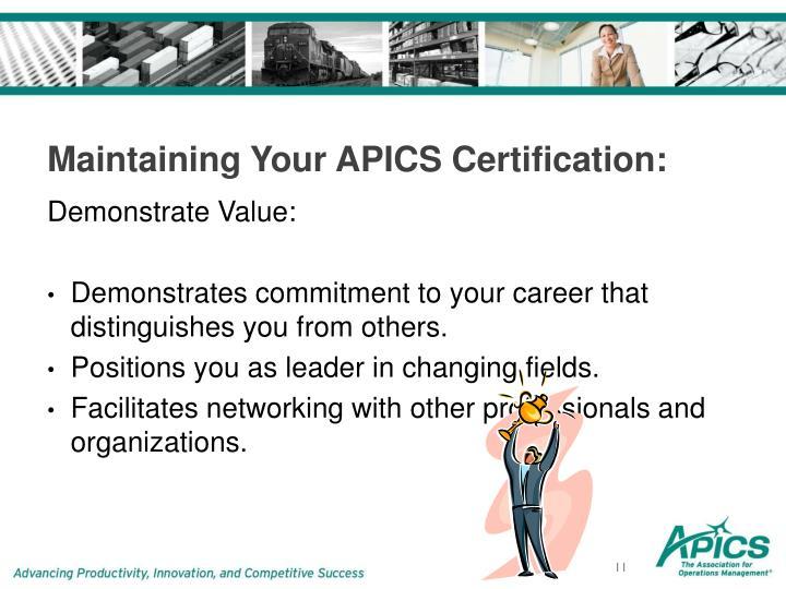 apics certification cscp cpim karen maintenance why demonstrate value ppt powerpoint presentation