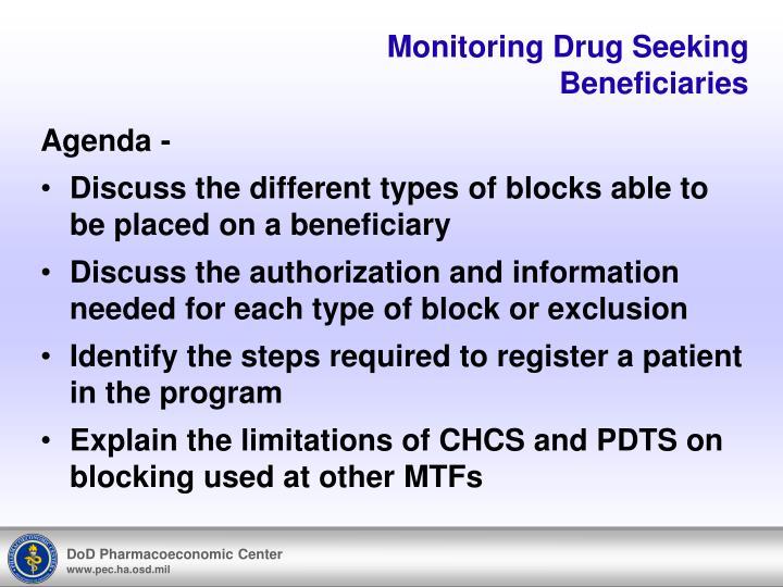 Monitoring drug seeking beneficiaries