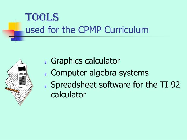 Tools used for the cpmp curriculum