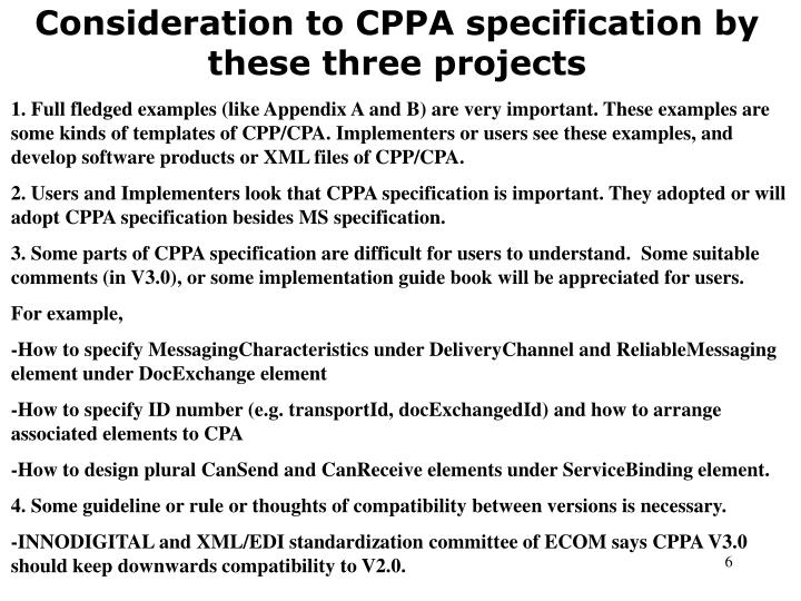Consideration to CPPA specification by these three projects