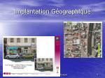 implantation g ographique