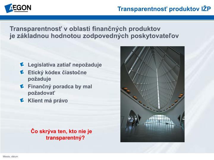 Transparentnosť produktov IŽP