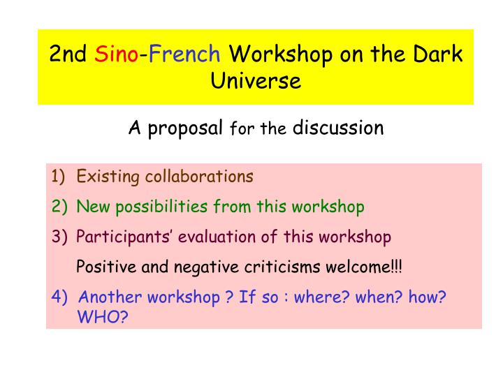 2nd sino french workshop on the dark universe n.