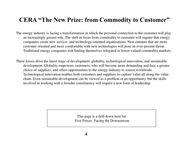 """CERA """"The New Prize: from Commodity to Customer"""""""