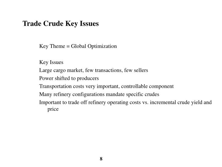 Trade Crude Key Issues
