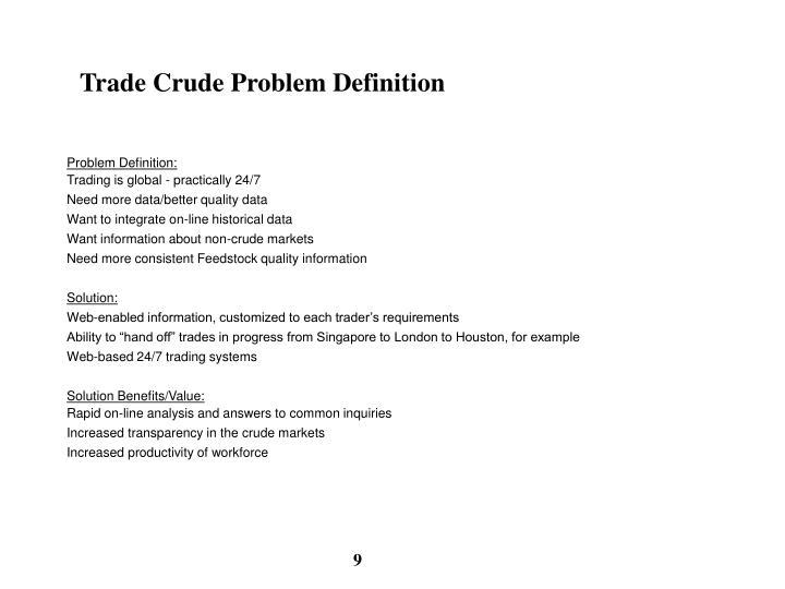Trade Crude Problem Definition