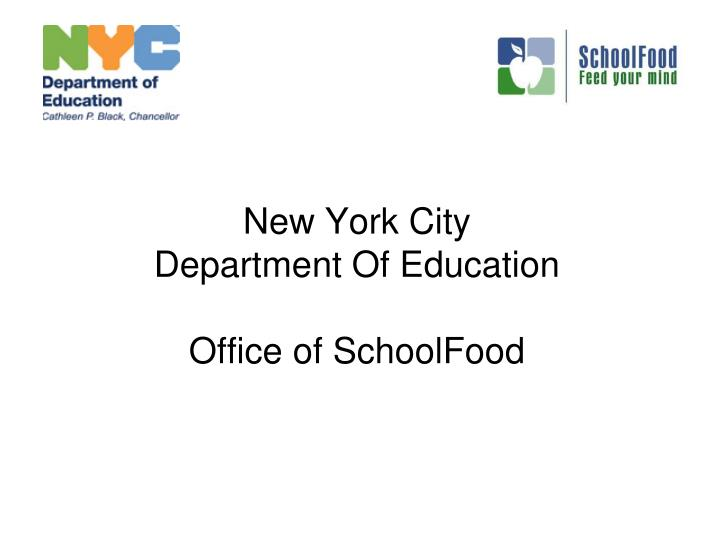 PPT - New York City Department Of Education Office of