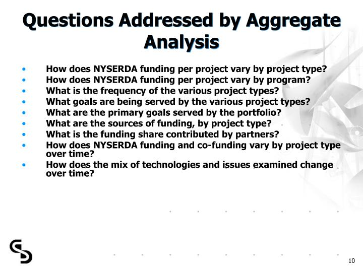 Questions Addressed by Aggregate Analysis