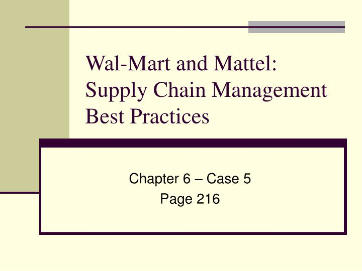 analysis of mattel's supply chain management Mattel, lead paint, and magnets: ethics and supply chain management.
