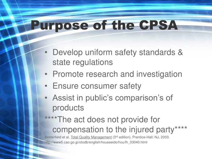 Purpose of the CPSA