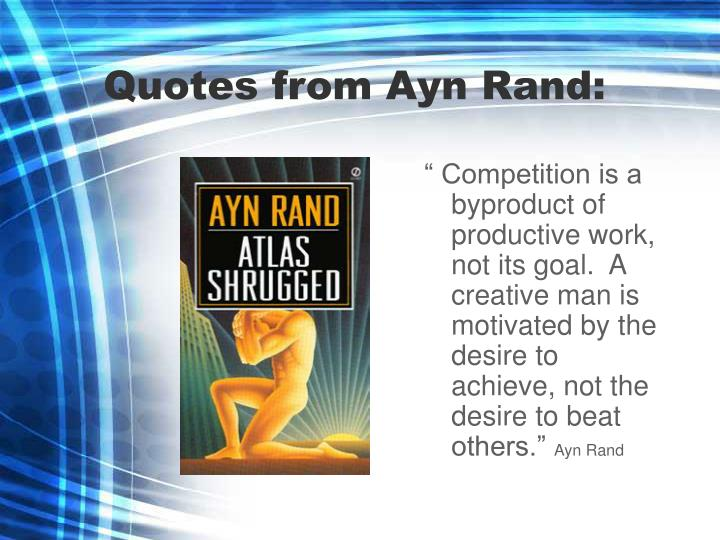 Quotes from Ayn Rand: