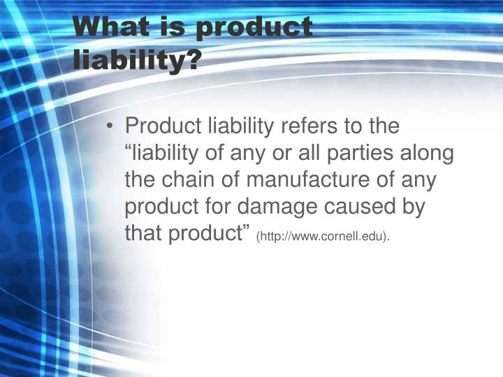 What is product liability
