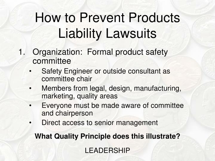 How to Prevent Products Liability Lawsuits