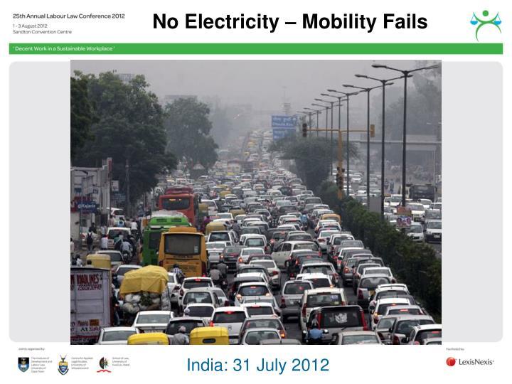 No Electricity – Mobility Fails