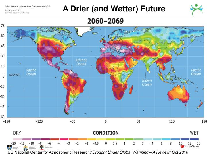 A Drier (and Wetter) Future