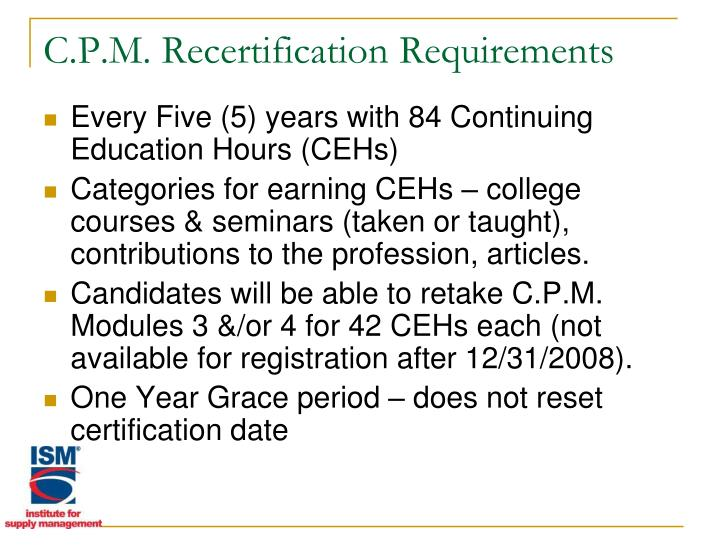 C.P.M. Recertification Requirements