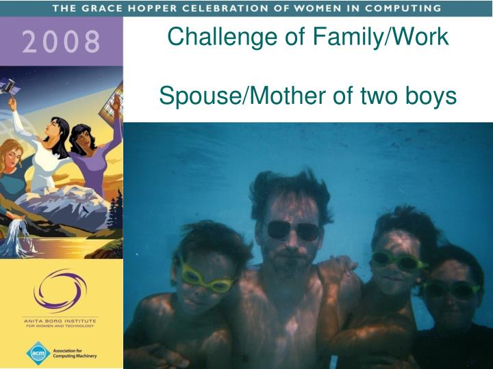 Challenge of Family/Work