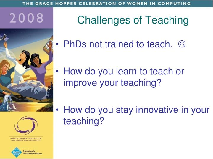 Challenges of Teaching