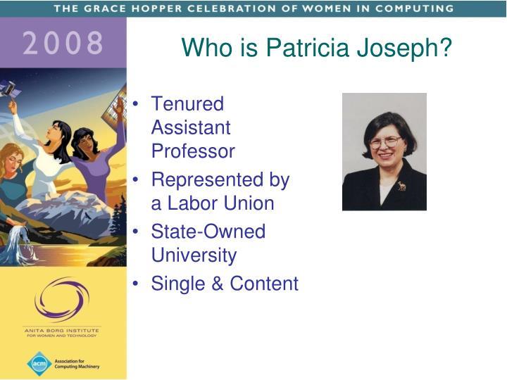 Who is Patricia Joseph?
