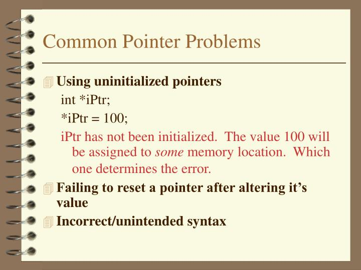 Common Pointer Problems