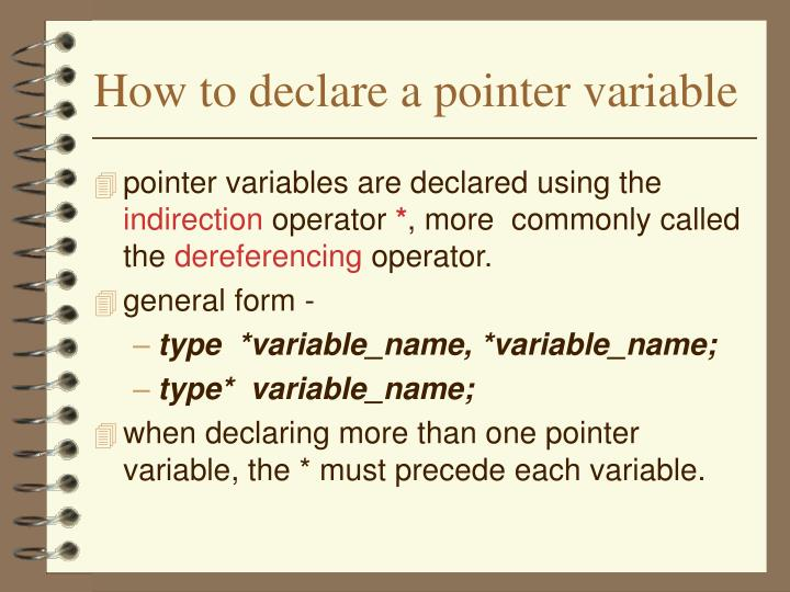 How to declare a pointer variable
