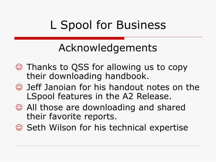 L spool for business1