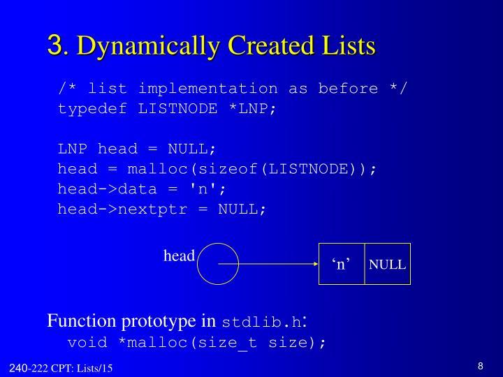 3. Dynamically Created Lists