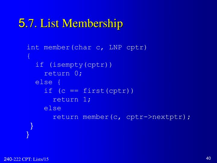 5.7. List Membership