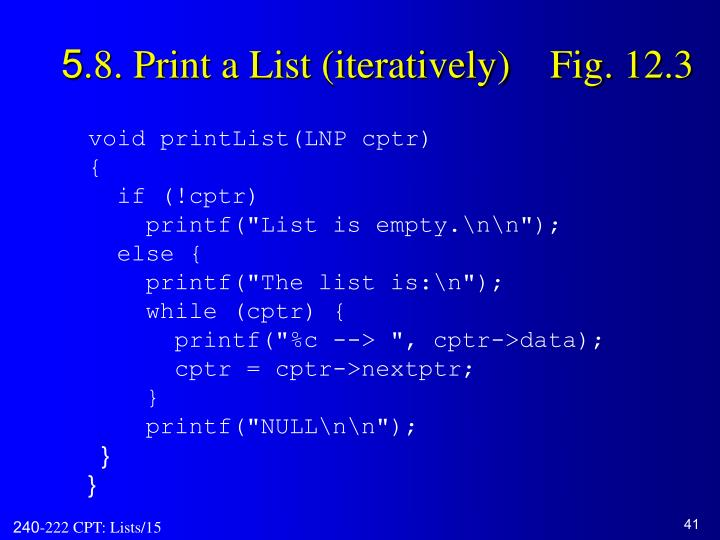 5.8. Print a List (iteratively)    Fig. 12.3