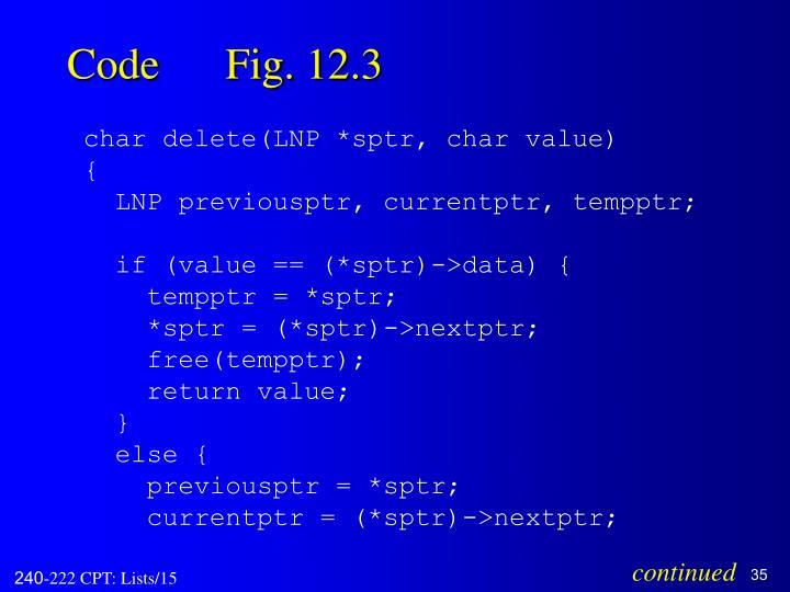 Code      Fig. 12.3