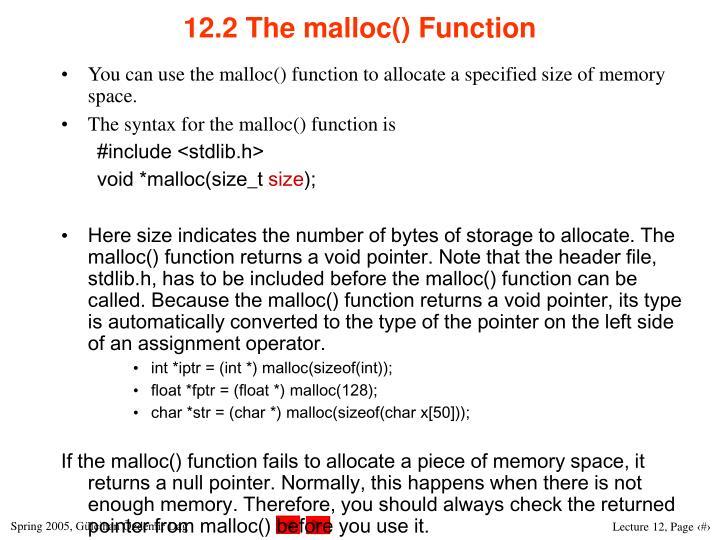 12.2 The malloc() Function
