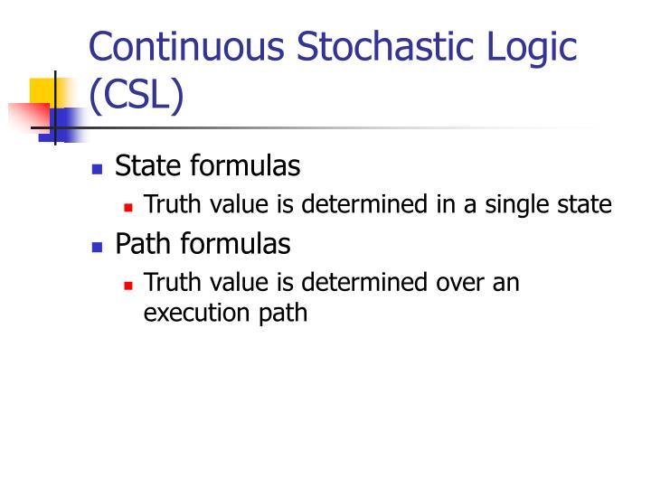 Continuous Stochastic Logic (CSL)