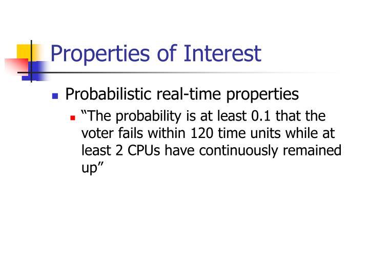 Properties of Interest