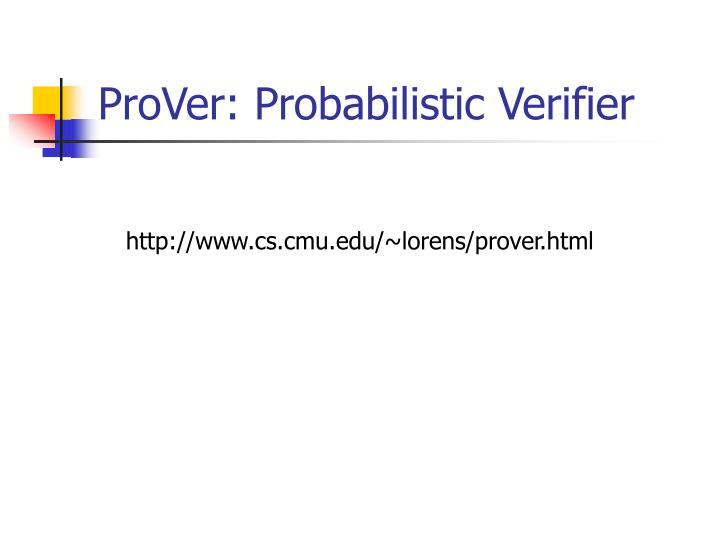 ProVer: Probabilistic Verifier