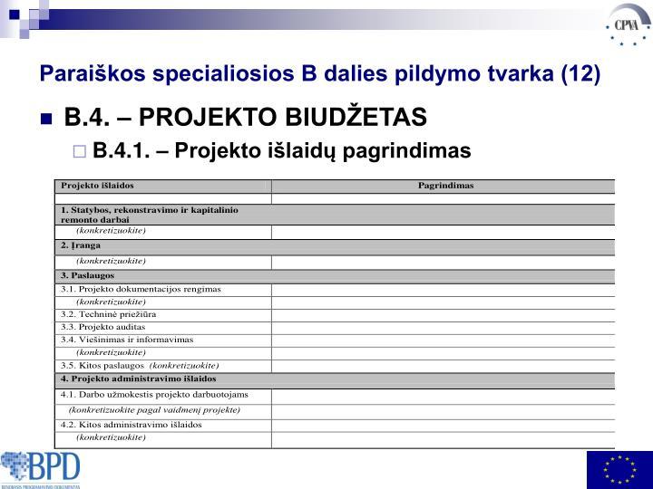 Paraiškos specialiosios B dalies pildymo tvarka (12)