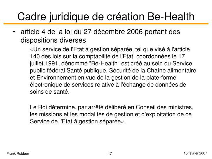Cadre juridique de création Be-Health