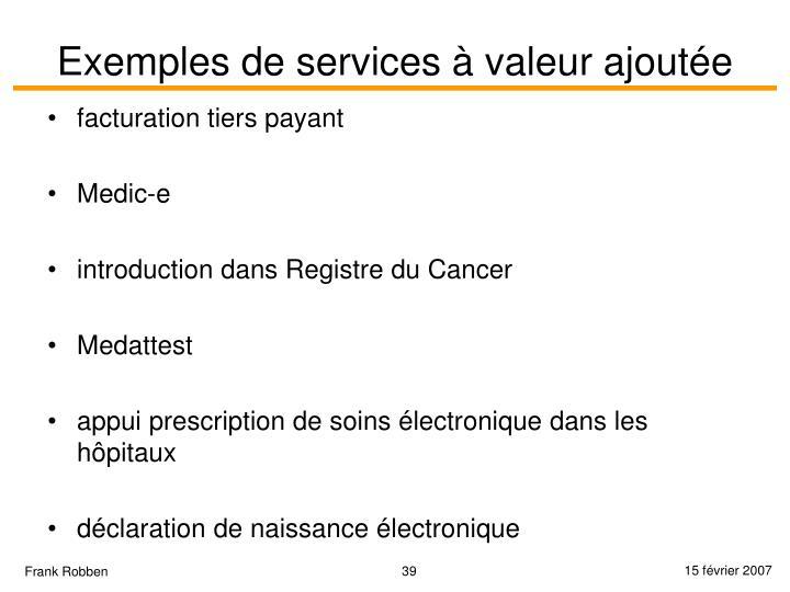 Exemples de services à valeur ajoutée