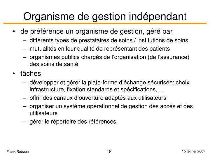 Organisme de gestion indépendant