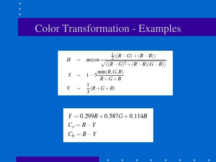 Color Transformation - Examples