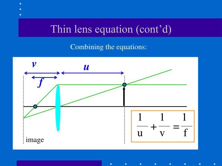 Thin lens equation (cont'd)