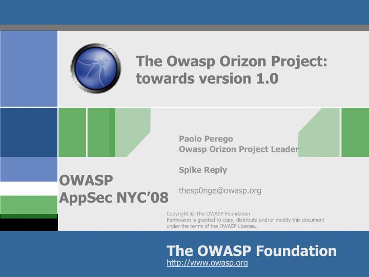 The owasp orizon project towards version 1 0