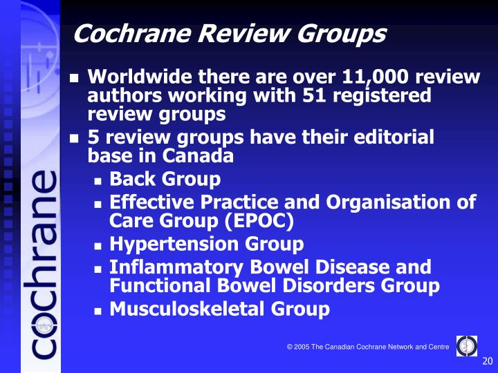 Worldwide there are over 11,000 review authors working with 51 registered review groups