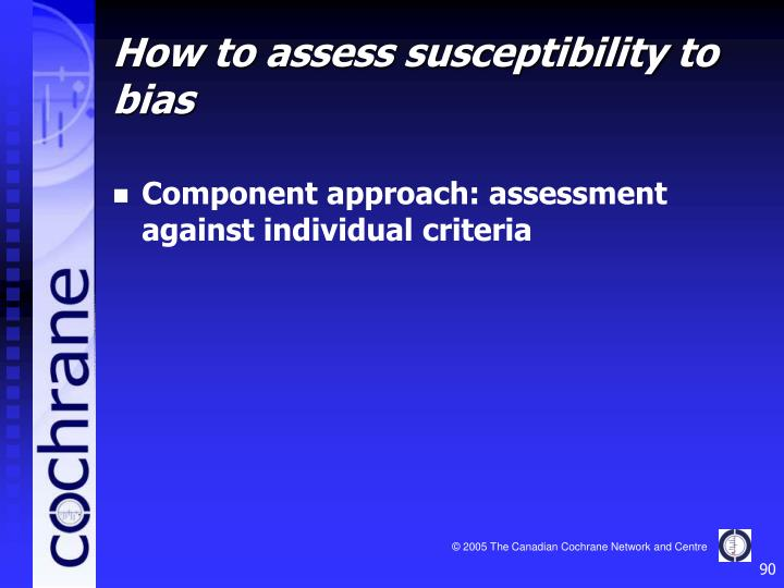 Component approach: assessment against individual criteria