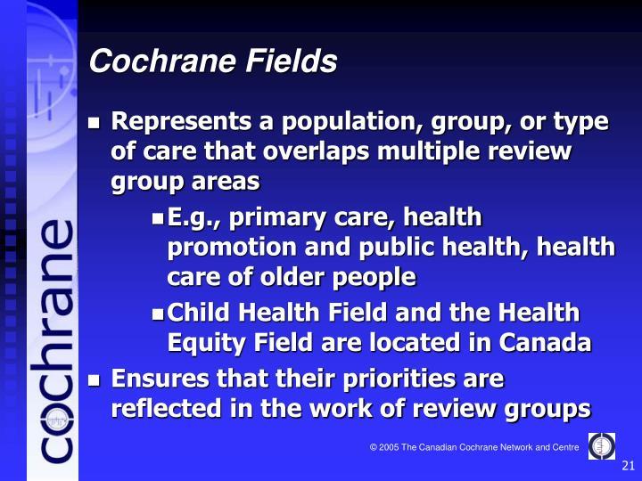 Cochrane Fields