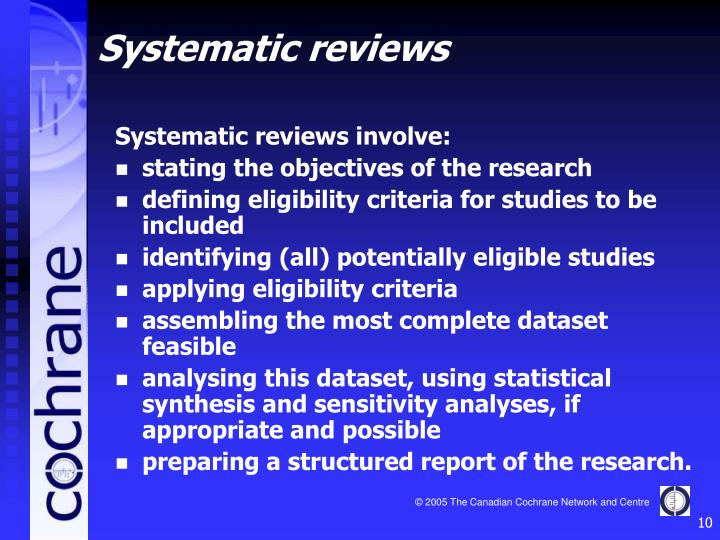 Systematic reviews involve:
