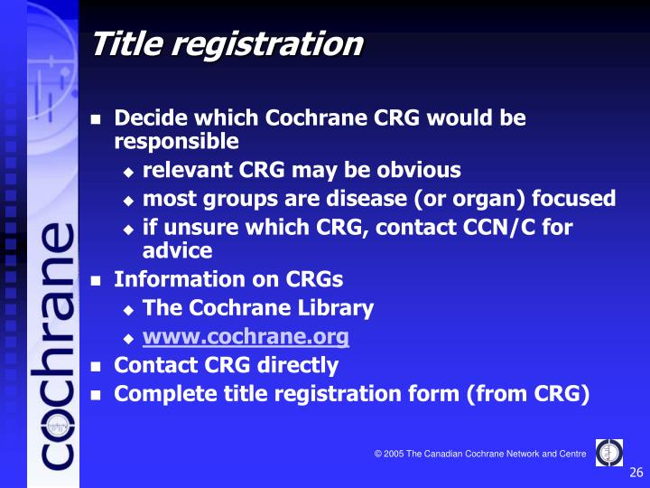 Decide which Cochrane CRG would be responsible