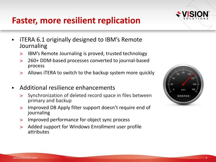 Faster, more resilient replication
