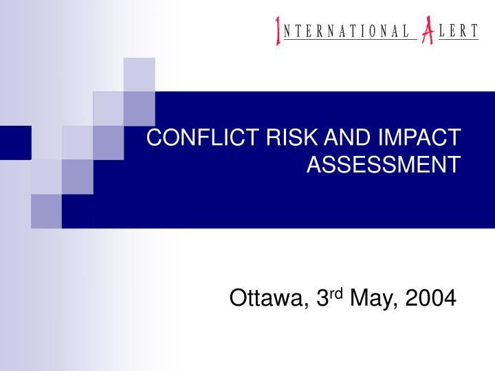 conflict risk and impact assessment n.
