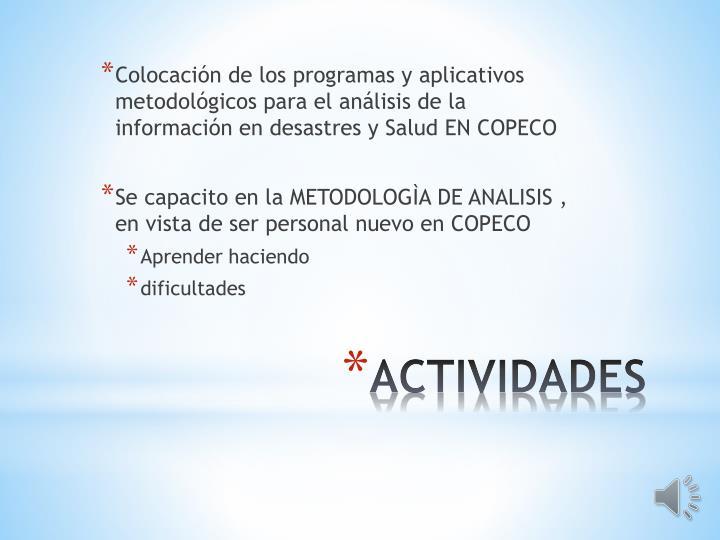 Colocación de los programas y aplicativos metodológicos para el análisis de la información en desastres y Salud EN COPECO
